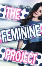 The Feminine Project|**The Styled Series,Book 1**| by styledwriter