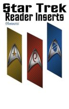 Star Trek Reader Inserts by Whovian3135
