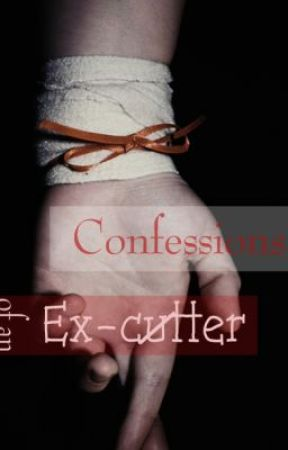 Confessions of an Ex-cutter ( Short Story ) by habbielabs10