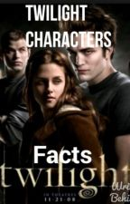 Twilight character facts. by kaitlyngileses