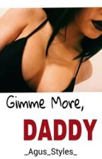 Gimme More, Daddy by _Agus_Styles_