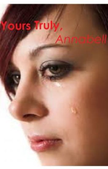 Yours Truly, Annabell (Watty Awards 2011)