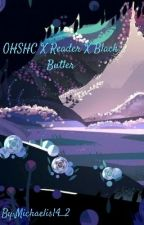 OHSHC X Reader X Black Butler by Michaelis14_2