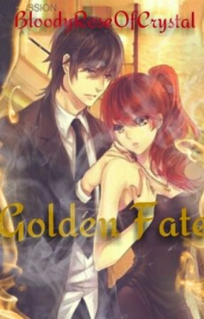 Golden Fate (A Pagan Min Fanfiction Part 2) by BloodyRoseOfCrystal