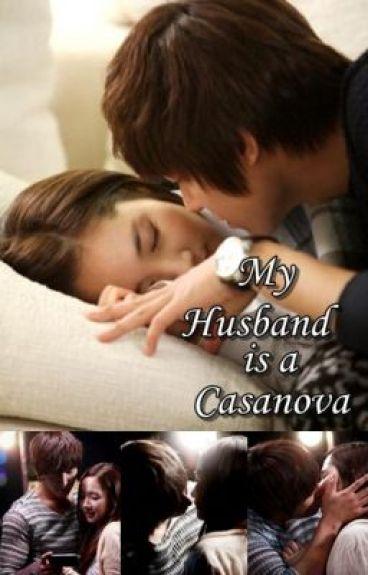 My Husband is a Casanova