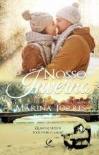 Nosso Inverno - Livro 1 - Saga Estações (DEGUSTAÇÃO) by Marii_Torres