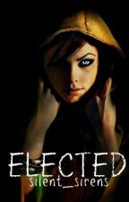 Elected by silent_sirens