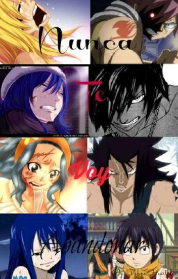 Nunca te voy abandonar ~(Fairy Tail)~