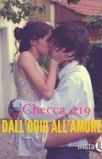 Dall'odio all'amore by _Checca_219