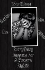 Everything Happens For A Reason Right? (A Mindless Behavior Love Story) by Alexismisfit_