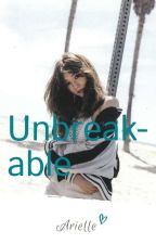 Unbreakable by bugsy_hrh79