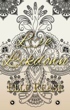 Love Lockdown (Completed) by ElleRease
