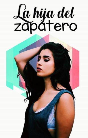 La Hija del Zapatero (Camren AU)