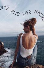 Diys&life hacks by badlandshxrry