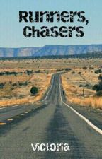 Runners, Chasers by QueenToriOfBC