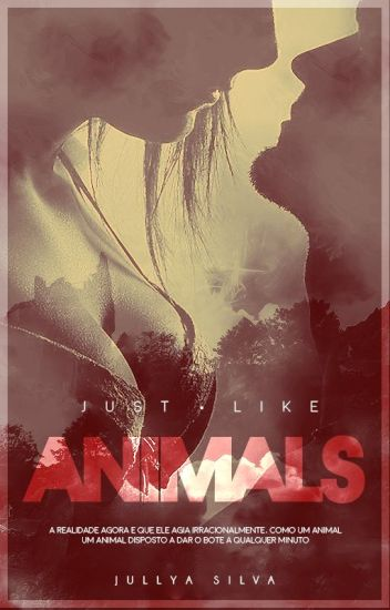 Just Like Animals