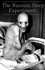 The Russian Sleep Experiment by MadamCreepy