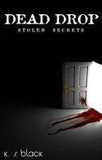 Dead Drop - Stolen Secrets by KSBlack51