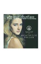 I was Born Dauntless... by felizabethm