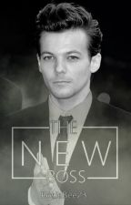 The new boss /15+ with Louis Tomlinson/ by RosieBee23