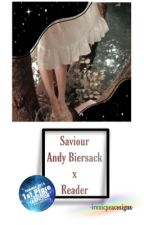 Saviour { Andy Biersack X Reader} by IronicPeaceSigns