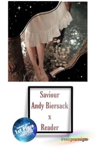 Saviour { Andy Biersack X Reader}