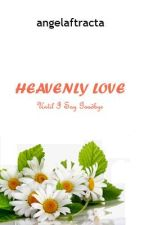 Heavenly Love by angelaftracta