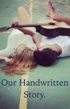 Our Handwritten Story. ( shawn Mendes fan fic) by fangirl_77