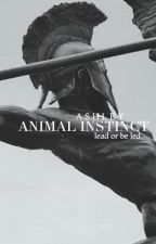 ANIMAL INSTINCT    BOOK 1 by scentlessroses