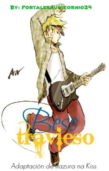 Beso Travieso (Adaptación de Itazura na Kiss)