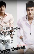 Un Nuevo Destino (Siwon y TN) FAN FIC by SungLeeWook5