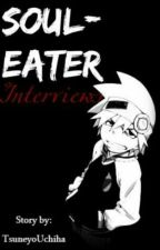 Souleater Interviews by TsuneyoUchiha