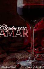 Alguém Para Amar (Degustação) by GrazieNina