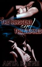 The Innocent and The Damned by AnyaRayne
