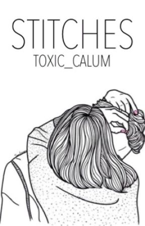 stitches [ calum ] ON HOLD by BASSISTCTH