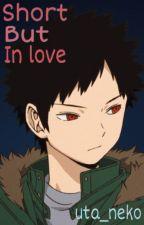 Short But In Love - (Kazama x reader) by uta_neko