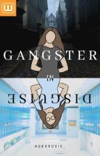 Gangster in Disguise by agirlwithfangs_