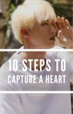 10 Steps To Capture a Heart by dakilangswaeg