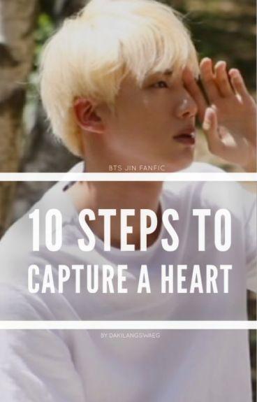 10 Steps To Capture a Heart