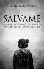 Sálvame © [En edición] by GabiDreamer