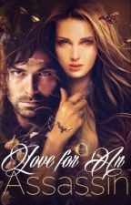 Love For an Assassin [Kili Fanfic] by Ithildaeforever