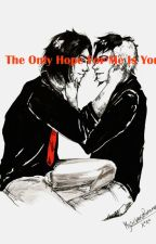 The Only Hope For Me Is You (Frerard) by 20akulpa