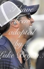 I have been adopted by... LUKE BRYAN? by jossalinaaa