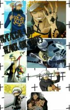 Trafalgar Law X Reader One-Shots by LeilaDAsce