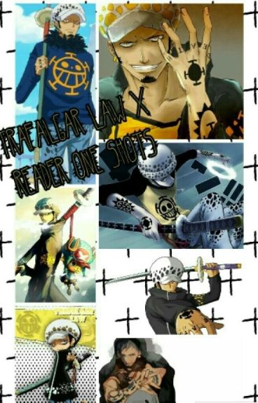 Trafalgar Law X Reader One-Shots