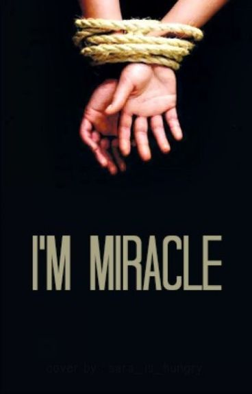 I'm Miracle (Islamic Story)