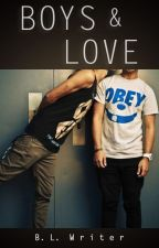 Boys & Love (Gay Romance) by BLwriter