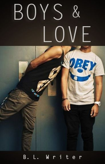 Boys & Love (Gay Romance)