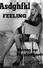 Asdghfkl FEELING by Purplecraze04