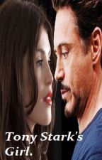 Tony Stark's Girl. (Sequel to Hawkeye's Sister, A Tony Stark FanFiction)  by LaceyDixon_